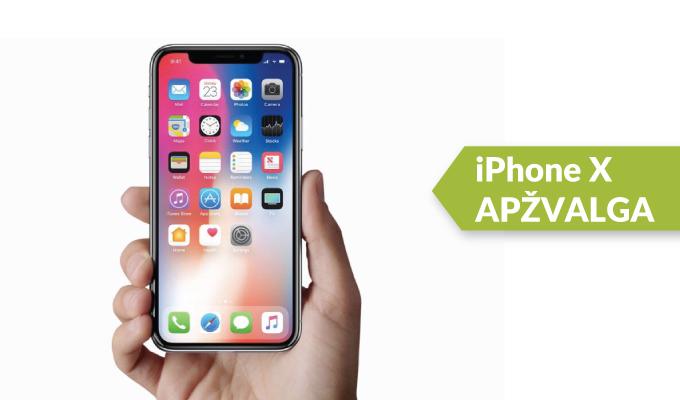 """Testuojame """"Apple iPhone X"""": apžvalga"""